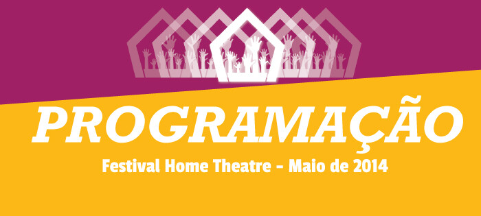 Segunda edição do Festival Home Theatre começa nessa semana!