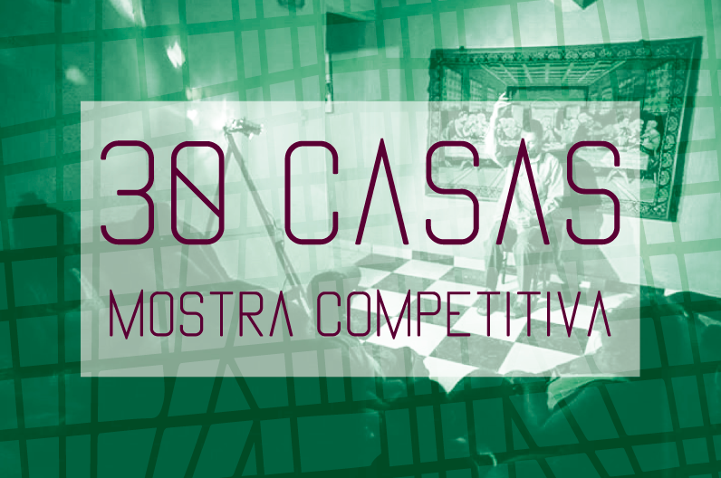 30 casas – mostra competitiva